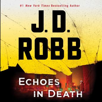 Download Echoes in Death by J. D. Robb
