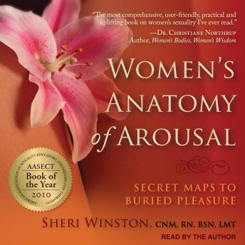 Download Women's Anatomy of Arousal: Secret Maps to Buried Pleasure by Sheri Winston