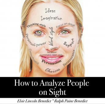 How to Analyze People on Sight, Ralph Paine Benedict, Elsie Lincoln Benedict
