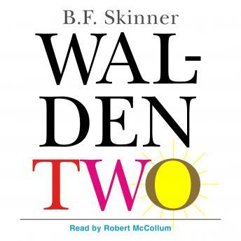 Download Walden Two by B.F. Skinner