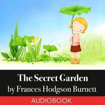 Secret Garden, Audio Book By Frances Hodgson Burnett