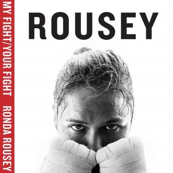 Download My Fight / Your Fight by Ronda Rousey
