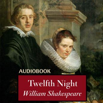 a summary of william shakespeares play twelfth night