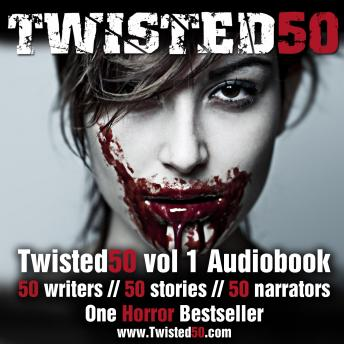Download Twisted50 Volume 1 by Steve Pool, Stephanie Wessell, Troll Dahl, Susan Bodnar, Marie Gethins, Kendall Castor-Perry, KK Rickcord, Caroline Slocock, Karen Sheard, Lucy V Hay, Stephen Deas, Diana Read, Scott Merrow, Steven Quantick, Dylan Keeling, Jacqui Canham, Nick Twyford