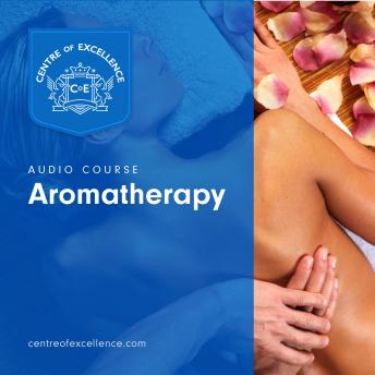 Download Aromatherapy by Centre of Excellence