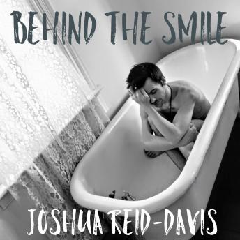 Download Behind The Smile by Joshua Reid-Davis