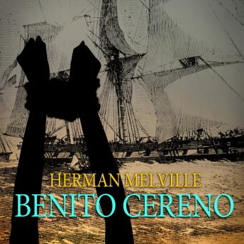 a summary of benito cereno by melville