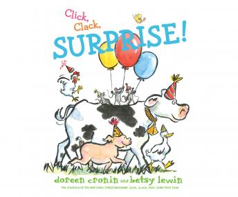 Click, Clack, Surprise! by  Doreen Cronin