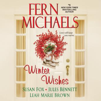 Download Winter Wishes by Fern Michaels, Susan Fox, Jules Bennett, Leah Marie Brown