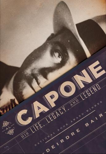 Download Al Capone: His Life, Legacy, and Legend by Deirdre Bair