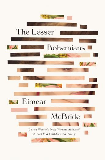 Download Lesser Bohemians: A Novel by Eimear Mcbride