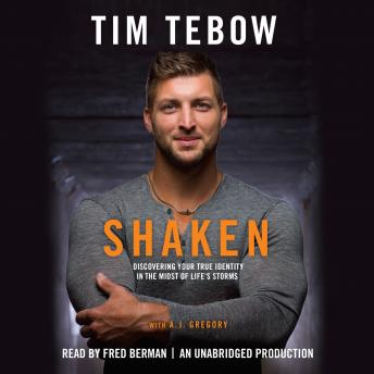 Download Shaken: Discoving Your True Identity in the Midst of Life's Storms by Tim Tebow