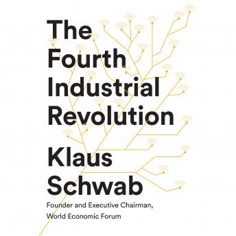 Download The Fourth Industrial Revolution by Klaus Schwab