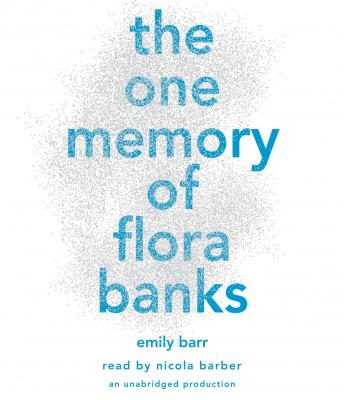Download One Memory of Flora Banks by Emily Barr