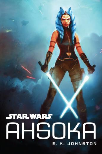 Download Star Wars Ahsoka by E.K. Johnston