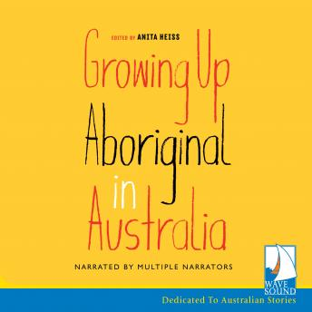 Download Growing up Aboriginal in Australia by Anita Heiss
