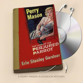 Download Case of the Perjured Parrot by Erle Stanley Gardner