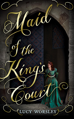 Download Maid of the King's Court by Lucy Worsley