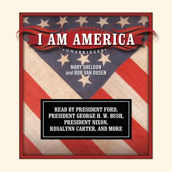 Download I Am America by Mary Sheldon, Bob Van Dusen