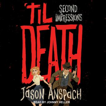 Download 'til Death: Second Impressions by Jason Anspach