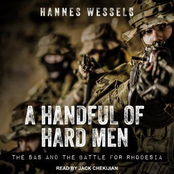 Download Handful of Hard Men: The SAS and the Battle for Rhodesia by Hannes Wessels