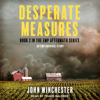 Download Desperate Measures: An EMP Survival Story by John Winchester