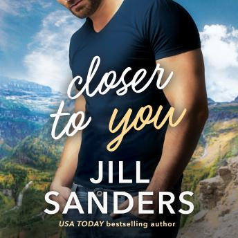 Download Closer to You by Jill Sanders