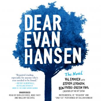 Download Dear Evan Hansen: The Novel by Val Emmich, Steven Levenson, Justin Paul, Benj Pasek