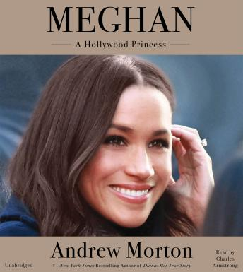 Download Meghan: A Hollywood Princess by Andrew Morton