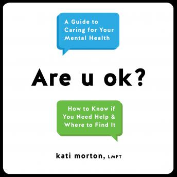 Download Are u ok?: A Guide to Caring for Your Mental Health by Kati Morton