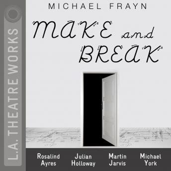 Make and Break by  Michael Frayn