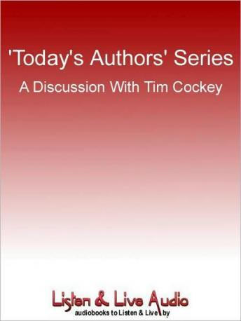 Today's Authors' Series: A Discussion With Tim Cockey