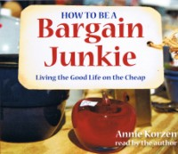 How To Be A Bargain Junkie