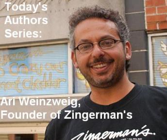 Today's Authors Series: Ari Weinzweig, Founder of Zingerman's