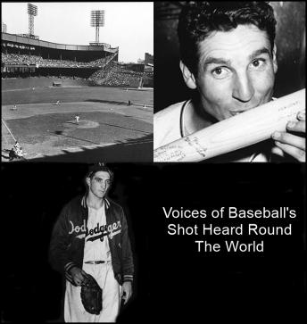 Voices of Baseball's Shot Heard Round The World