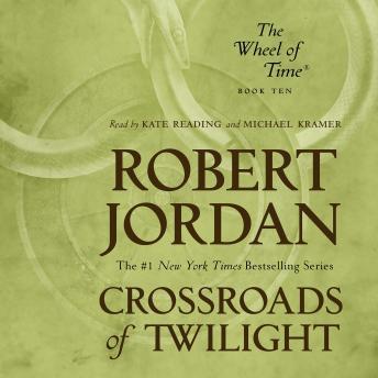 Crossroads of Twilight: Book Ten of 'The Wheel of Time' by  Robert Jordan