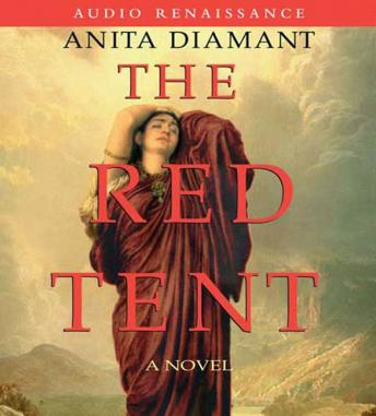 the red tent by anita diamant essay Access to over 100,000 complete essays and term in early biblical history as imagined and embellished upon by anita diamant focusing on the red tent.