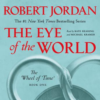 Download Eye of the World: Book One of 'The Wheel of Time' by Robert Jordan