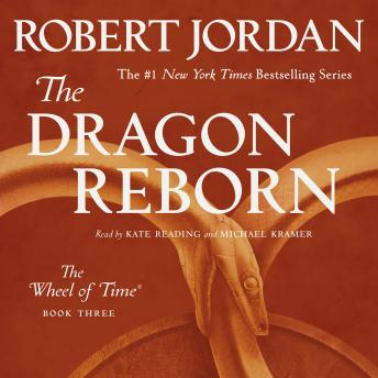Download Dragon Reborn: Book Three of 'The Wheel of Time' by Robert Jordan