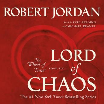 Lord of Chaos: Book Six of 'The Wheel of Time', Audio book by Robert Jordan