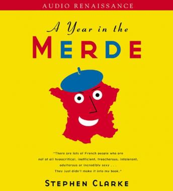 Download Year in the Merde by Stephen Clarke