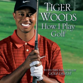 Download How I Play Golf by Tiger Woods