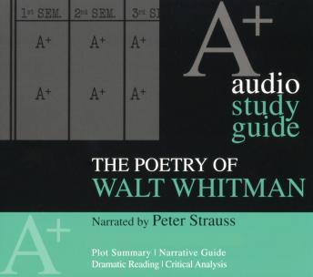 Poetry of Walt Whitman: An A+ Audio Study Guide