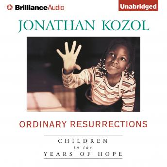 "review of ordinary resurrections by jonathan Sign up now book excerpt reviews about the author from the publisher  — jonathan kozol, author of amazing grace and ordinary resurrections ""seeing."