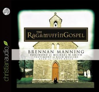 ragamuffin gospel Discover and share ragamuffin gospel quotes explore our collection of motivational and famous quotes by authors you know and love.