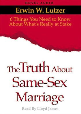[Download Free] Truth About Same Sex Marriage: 6 Things You Need to Know About What's Really At Stake Audiobook