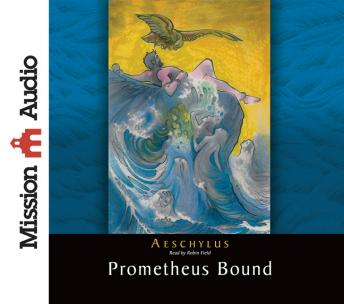 Free Prometheus Bound Audiobook read by Robin Field