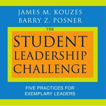 kouzes and posner s five fundamental practices of exemplary leadership In the student leadership challenge, jim kouzes and barry posner—today's  premier leadership experts—demonstrate how any student can be a leader,.
