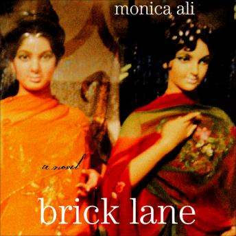 analysis of brick lane novel Monica ali's feverishly hyped debut novel -- which landed the author on granta's list of britain's top 20 young writers solely on the strength of its unpublished manuscript -- is distinguished by.