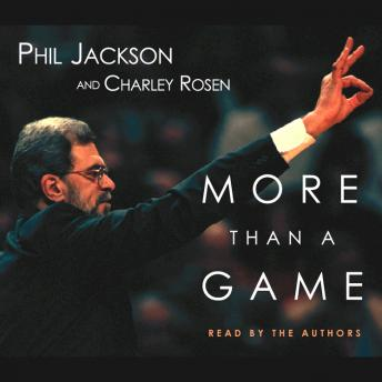 More Than a Game by  Phil Jackson, Charley Rosen